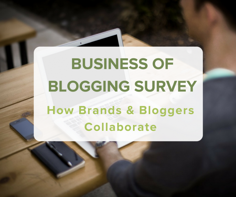 BUSINESS OF BLOGGING SURVEY: How Brands & Bloggers Collaborate via @greenglobaltrvl